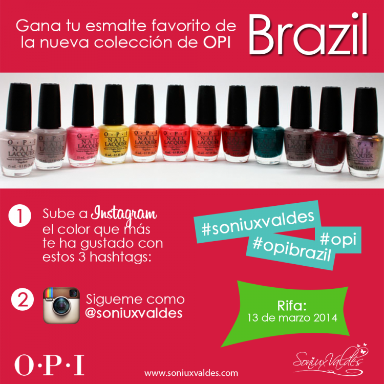 Brazil by OPI Collection by Soniux Valdés