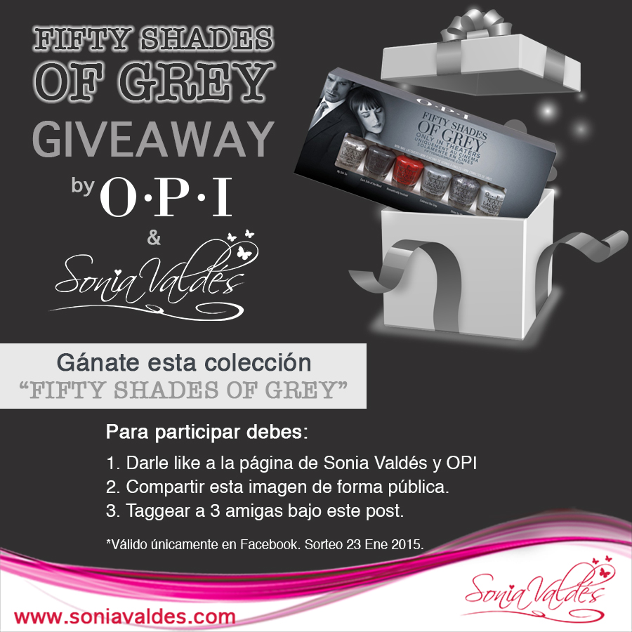 Giveaway Fifty Shades Of Grey by OPI by Sonia Valdés