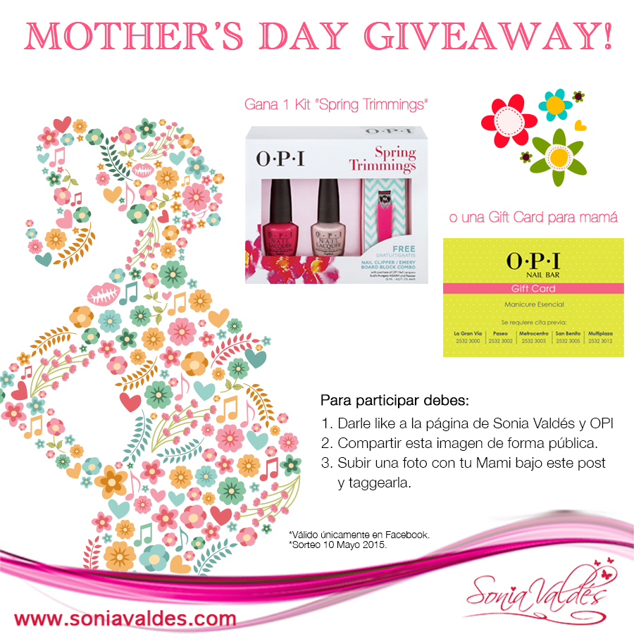 Giveaway-Mother'sDay-FB-OPI by Sonia Valdés