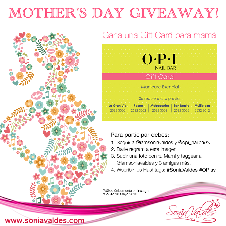 Giveaway-Mother'sDay-OPI-IG by Sonia Valdés